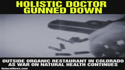 Holistic Doctor Gunned Down