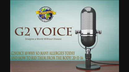 G2Voice #010 ¿Por qué tantas alergias hoy y cómo librarlas del cuerpo? G2voice Emisión#10 (18-11-2016)