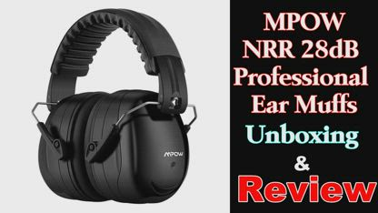 Mpow Hearing Protection Ear Muffs - Unboxing & Review