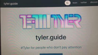#TeamTyler Introducing Tyler.guide