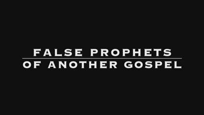 False Prophets Exposed (Luther, MacArthur, Washer, Piper)
