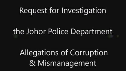A Malaysian Crime Cover Up, in the State of Johor!